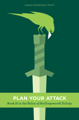 Plan Your Attack by Sarah Rodriguez Pratt. On sale now!
